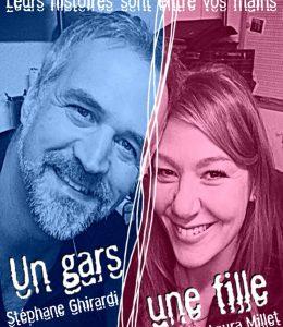 Stéphane Ghirardi & Laura Millet dans «Un Gars Une Fille».