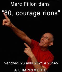 Marc Fillon dans «80, courage rions »