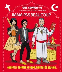 Alice Garnier, Samir Hamdani et Mehdi Fettah dans «Imam pas beaucoup»