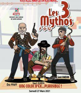 Eric Pfaff, Saci Zaïdi et Samir Hamdani, dans «Les 3 Mythos»
