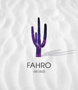 Fahro Loin l'Ouest - CD